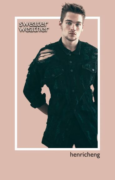 sweater weather ➳ dylan sprayberry [✓]
