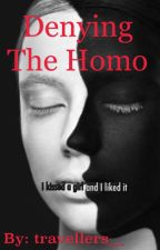 Denying the Homo (lesbian story) by travellers__