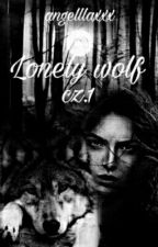 Lonely wolf   cz.1 by angelllaxxx
