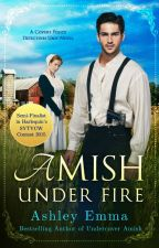 Amish Under Fire #SYTYCW15 #LoveInspiredSuspense #Wattys2015 #JustWriteIt by AshleyEmmaAuthor