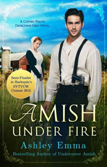 Amish Under Fire #SYTYCW15 #LoveInspiredSuspense #Wattys2015 #JustWriteIt