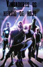 Vingadores Os heróis De hoje by yuio19