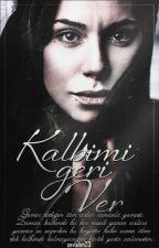 KALBİMİ GERİ VER  by sevalim23