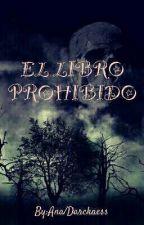 El libro prohibido by Mistery_la_proxy