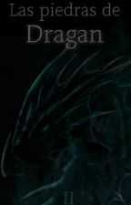La Maga de Sangre II: Las piedras de Dragan by Kimisuchan