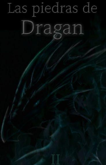 La Maga de Sangre II: Las piedras de Dragan