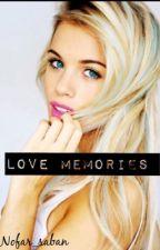 Love memories by nofar_saban