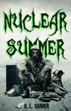 Nuclear Summer by KamikazeKid