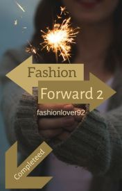 Fashion Forward 2 by fashionlover92