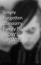 Simply Forgotten Zianourry Family (SUPER SLOW UPDATE) by KalynaTheNutella