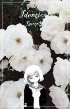 Identical (An Ansatsu Kyoushitsu Fanfiction) by QuxxnYu