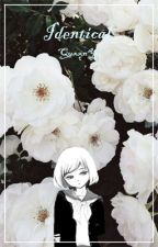 Identical (An Ansatsu Kyoushitsu Fanfiction) by YuSinpi