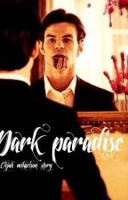 Dark Paradise by snivellus_sneep