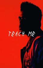teach me • g.d by depresshun