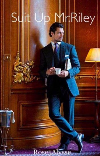 Suit up Mr. Riley: (BWWM)