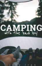 Camping with the Bad Boy by deliriousociety
