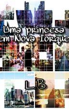 Uma princesa em Nova Iorque by loliwrites