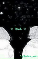 ☆ Dad ☆ by Rabea_was