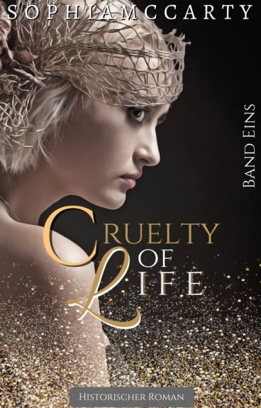 Cruelty of Life - Band Eins