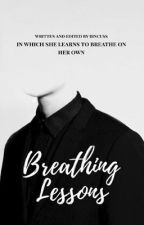 Breathing Lessons by bincuss
