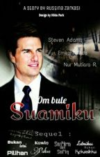 OM BULE SUAMIKU (Revisi) by Cerita_RZ
