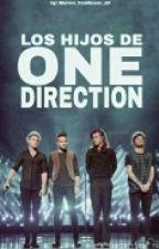 Los Hijos De One Direction ~Terminada~ 1 & 2 Temporada. by Marion_Tomlinson_xD