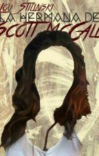 La Hermana De Scott McCall  S.S  by Lou_Stilinski