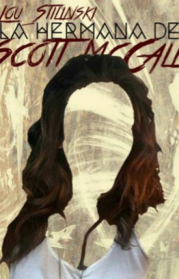 La Hermana De Scott McCall |S.S|