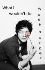What I wouldn't Do (mermanxboy) [MPREG] by BLprincess
