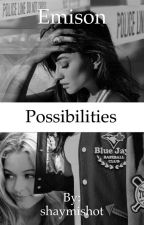 Emison: Possibilities by shaymishot
