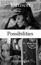 Emison: Possibilities by shaymishot