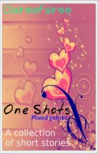 One Shots by ClaireeFairee