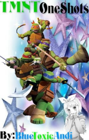 Tmnt Oneshots Tmntxreader Just In Love Michelangelo X