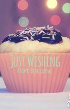 Just Wishing by bellarosec