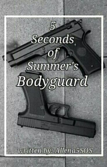 5 Seconds of Summer's Bodyguard