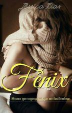 Fênix - Livro 3 e 4 by _Jessycka_