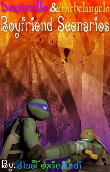 TMNT Donatello & Michelangelo Boyfriend Scenarios