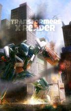 Transformers x Reader by DJ_Jen