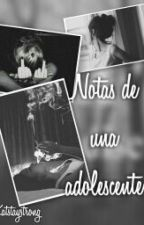 Notas de una adolescente by Katstaystrong