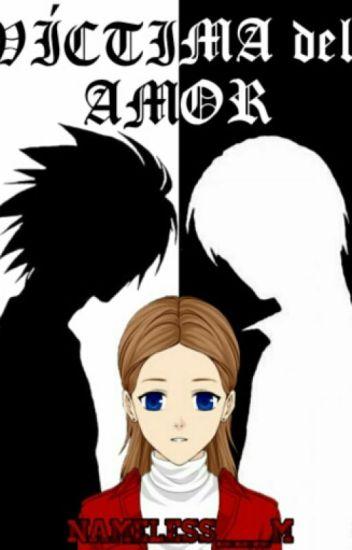 Víctima del amor |Death Note| |Ryuzaki|