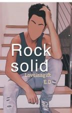 Rock Solid// Ethan dolan fan fiction //loml sequel by loveisagift
