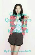 Gangster Queen Meets Brat Girl by FantasyLover1499