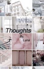 Thoughts - Me by lushed
