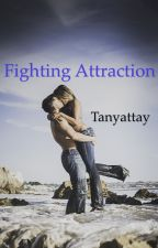 Fighting Attraction by Tanyattay