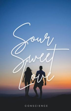 Sour Sweet Love   ✓ by conscience