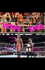 The Girl That Saved The WWE by Lunatic_Princess_66