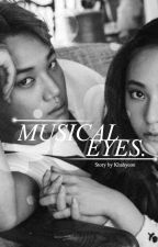 musical eyes ; kaistal by wvvtchtears