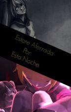 ElZorroDelBosque - Estare Aferrada Por Esta Noche [TERMINADA] by ElZorroDelBosque