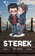 STEREK one-shots by dylanobemyboyfriend1