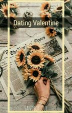 Dating Valentine (Under Slow Editing) by sandboxlove
